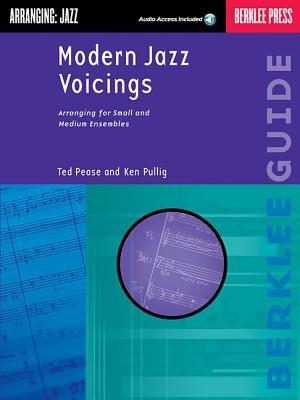 Modern Jazz Voicings: Arranging for Small and