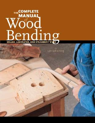 The Complete Manual of Wood Bending: Milled L