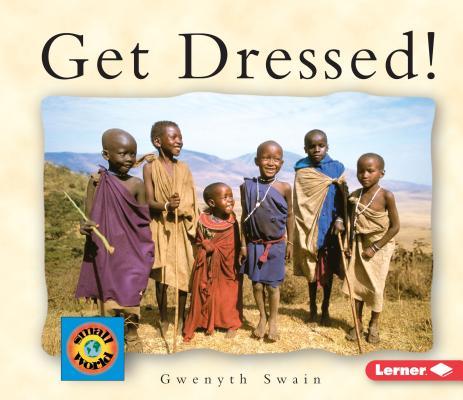 Get dressed! /