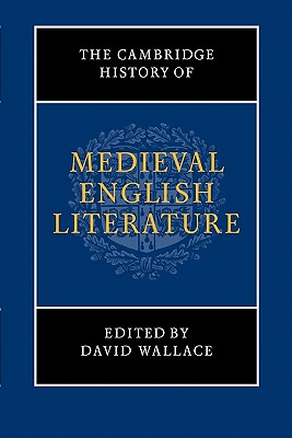 The Cambridge History of Medieval English Lit