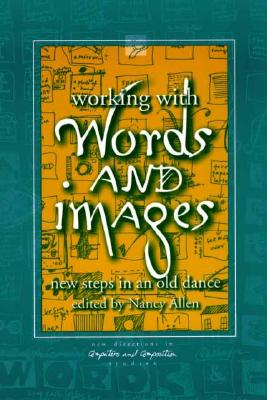 Working With Words and Images: New Steps in a