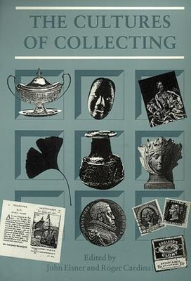 The cultures of collecting /