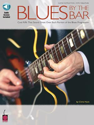 Blues by the Bar: Cool Riffs That Sound Great