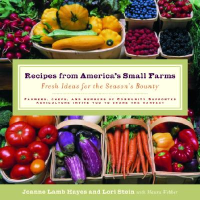 Recipes from America's Small Farms: Fresh Ide
