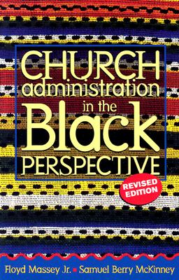 Church Administration in the Black Perspectiv
