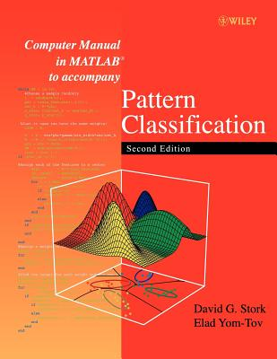 Computer manual in MATLAB to accompany Pattern classification, second edition /