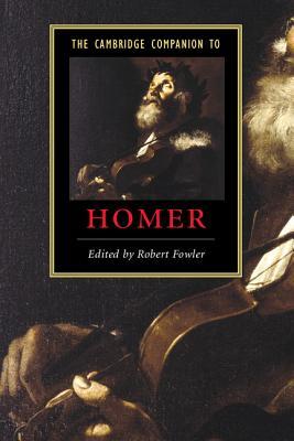 The Cambridge Companion to Homer