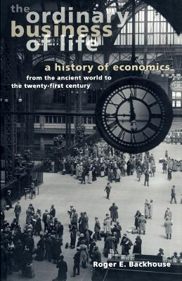 The Ordinary Business of Life: A History of E