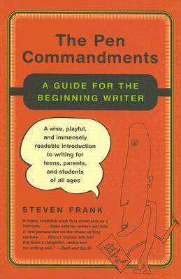 The Pen Commandments: A Guide for the Beginni