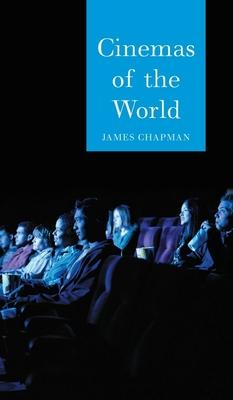 Cinemas of the world : film and society from 1895 to the present /