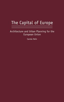 The Capital Of Europe: Architecture And Urban