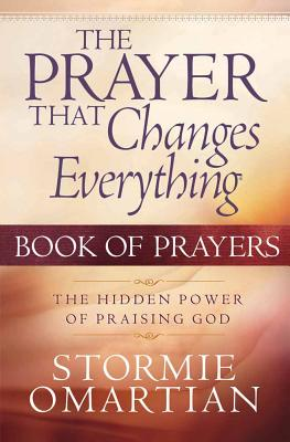 The Prayer That Changes Everything Book Of Pr