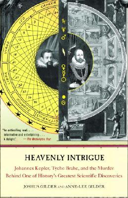 Heavenly Intrigue: Johannes Kepler Tycho Brah