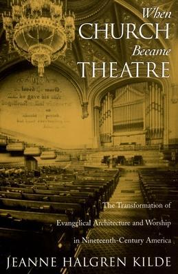 When Church Became Theatre: The Transformatio