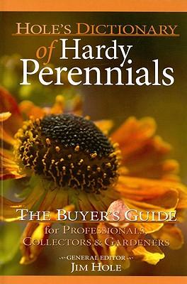 Hole's Dictionary of Hardy Perennials: The Bu