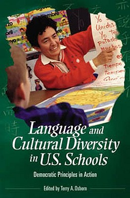 Language and cultural diversity in U.S. schools : democratic principles in action