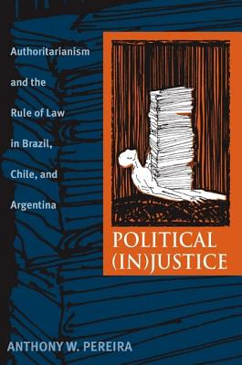 Political Injustice: Authoritarianism and the