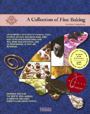 A Collection of Fine Baking: The Recipes of Y