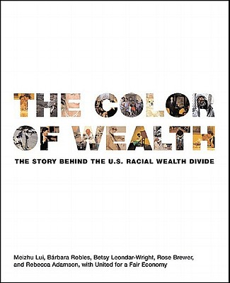 The Color of Wealth: The Story Behind the U.S