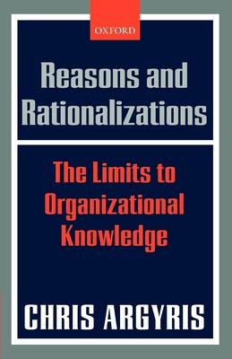 Reasons And Rationalizations: The Limits to O