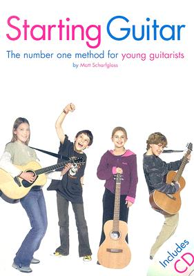 Starting Guitar: The Number One Method for Yo