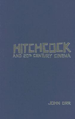 Hitchcock And Twentieth~Century Cinema
