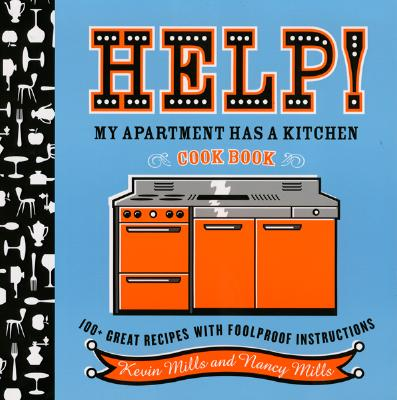 Help^! My Apartment Has a Kitchen Cookbook: 1