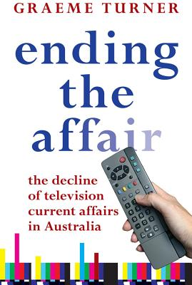 Ending the Affair: The Decline of Television