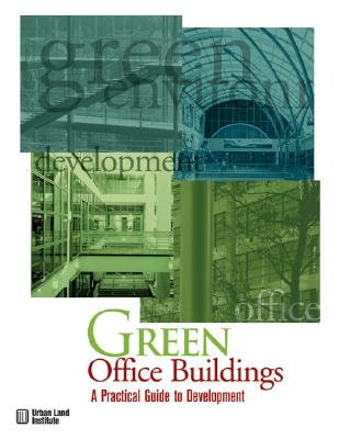 Green Office Buildings: A Practical Guide to
