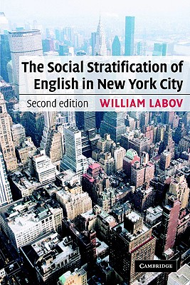 The social stratification of English in New York City /