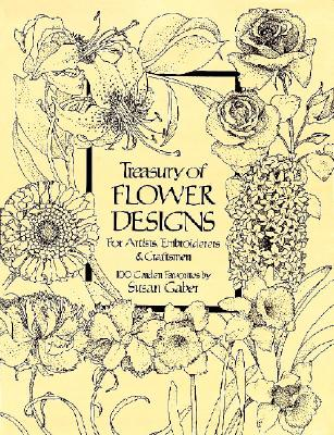 Treasury of Flower Designs for Artists Embroi