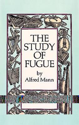 The study of fugue /