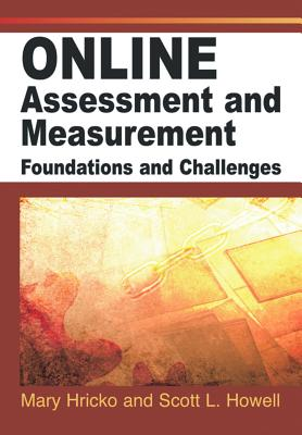 Online assessments and measurement : foundations and challenges