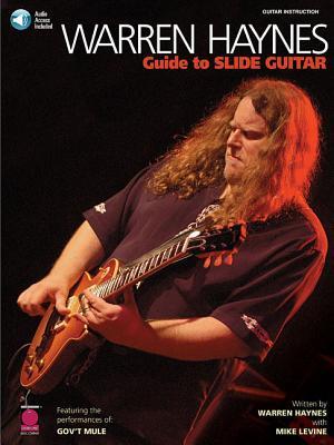 Warren Haynes ~ Guide to Slide Guitar