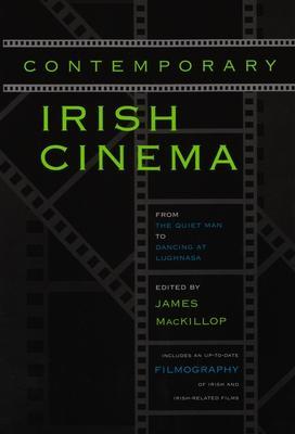 Contemporary Irish Cinema: From the Quiet Man