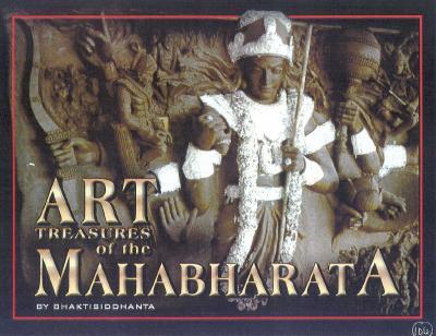 Art Treasures of the Mahabharata: Illustrated