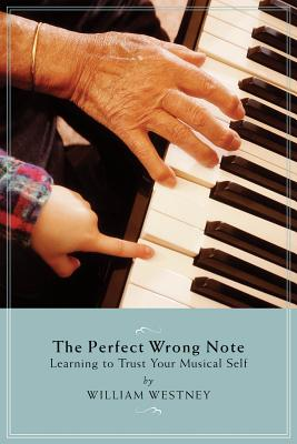 The Perfect Wrong Note: Learning to Trust You