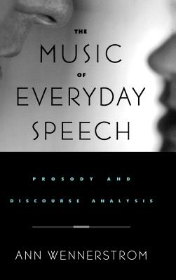 The Music of Everyday Speech: Prosody and Dis