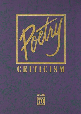 Poetry Criticism: Excerpts from Criticism of