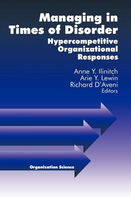 Managing in Times of Disorder: Hypercompetiti