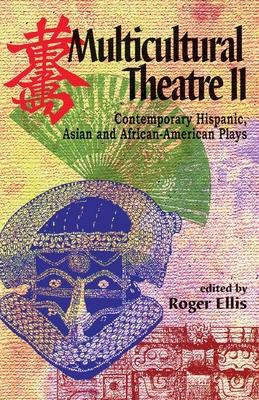 Multicultural Theatre 2: Contemporary Hispani