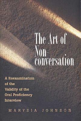 The Art of Nonconversation: A Reexamination o