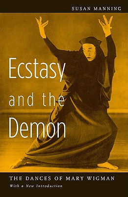 Ecstasy And the Demon: The Dances of Mary Wig