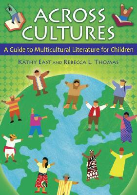 Across Cultures: A Guide to Multicultural Lit