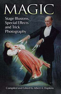 Magic: Stage Illusions Special Effects and Tr