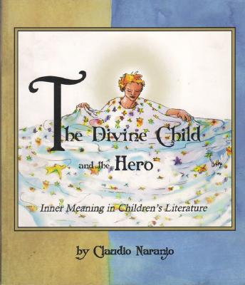 The Divine Child and the Hero: Inner Meaning