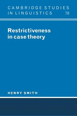 Restrictiveness in Case Theory