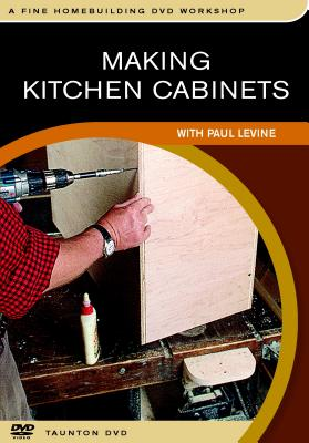 Making Kitchen Cabinets: With Paul Levine
