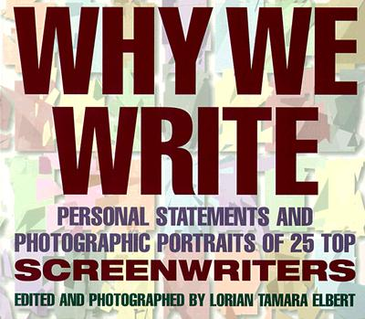 Why We Write: Personal Statements and Photogr