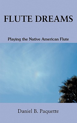 Flute Dreams: Playing the Native American Flu